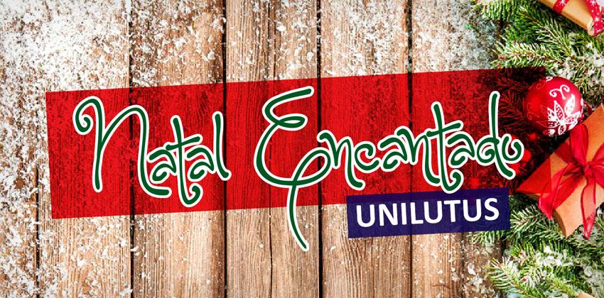 Natal Encantado Unilutus. Participe!
