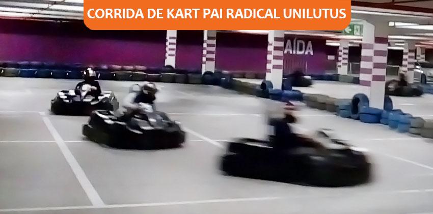 Corrida de Kart Pai Radical Unilutus foi um sucesso!